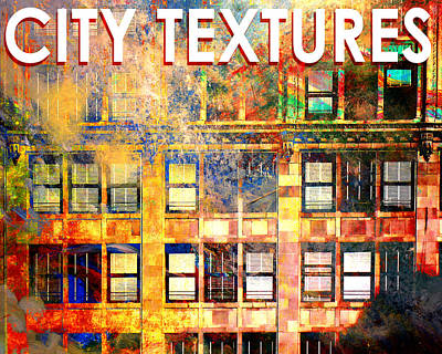Mixed Media - Bright City Textures by John Fish
