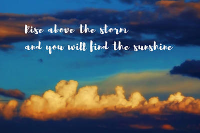 Positive Attitude Photograph - Bright Sunshine Above Storm Clouds by Elaine Plesser