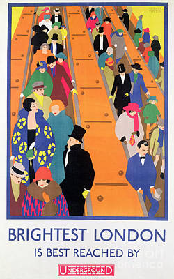 Commuters Painting - Brightest London Is Best Reached By Underground by Horace Taylor