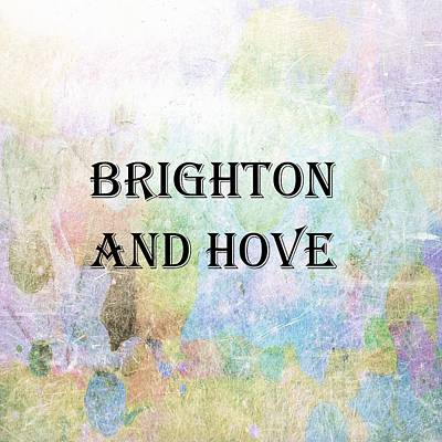 Digital Art - Brighton And Hove by Dorothy Berry-Lound