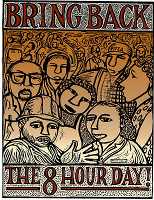 Bring Back The Eight Hour Day Art Print