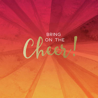 Bring On The Cheer -art By Linda Woods Art Print