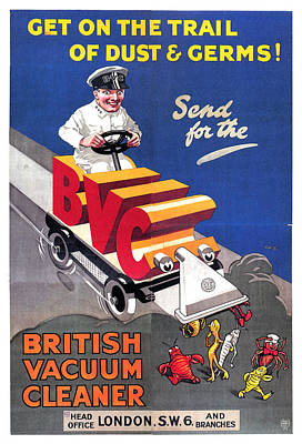 Mixed Media - British Vacuum Cleaner, London - Bvc - Vintage Advertising Poster by Studio Grafiikka