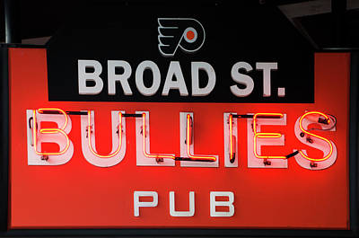 Street Hockey Photograph - Broad Street Bullies Sign by Bill Cannon