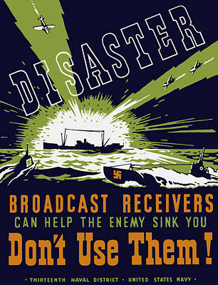 Painting - Broadcast Receivers Can Help The Enemy Sink You by War Is Hell Store