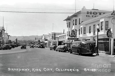 Photograph - Broadway, King City, California Circa 1948 by California Views Mr Pat Hathaway Archives
