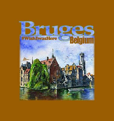 Painting - Bruges Belgium Shirt by John D Benson
