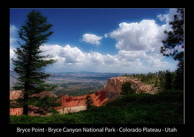 Photograph - Bryce Point Bryce Canyon Utah 03 Text Black by Thomas Woolworth
