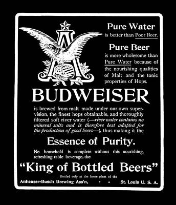 Of Liquor Photograph - Budweiser - King Of Bottled Beer  1903 by Daniel Hagerman