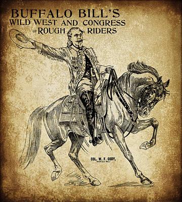 Great Adventure Digital Art - Buffalo Bill And Horse Promotional 19th Century by Daniel Hagerman