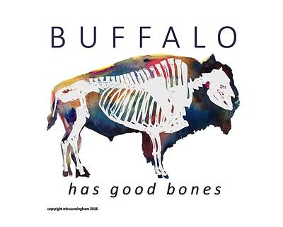 Bison Digital Art - Buffalo Has Good Bones by Marybeth Cunningham