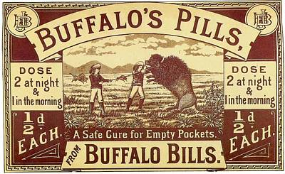 Mixed Media - Buffalos Pills - Buffalo Bills Wild West Show - Medicine, Pills - Vintage Advertising Poster by Studio Grafiikka