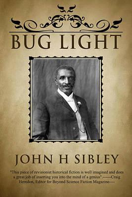 Digital Art - Bug Light by John Sibley