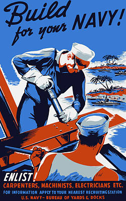 Build For Your Navy - Ww2 Art Print by War Is Hell Store