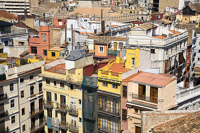 Photograph - Buildings In The Historic Center Of Valencia by For Ninety One Days