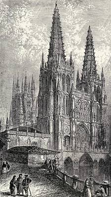 World Heritage Site Drawing - Burgos Cathedral, Burgos, Spain. From by Vintage Design Pics