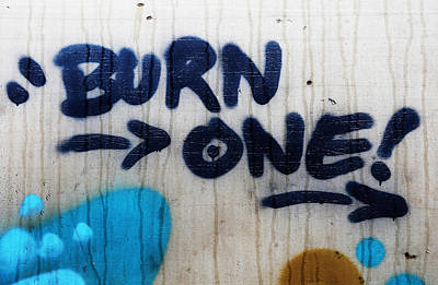 Photograph - Burn One  by The Artist Project
