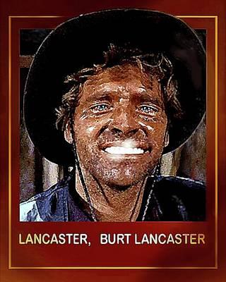 Digital Art - Burt , Burt Lancaster by Hartmut Jager