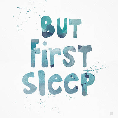 Quote Painting - But First Sleep by Linda Woods