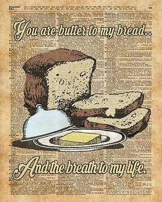Butter To My Bread.. Love Dictionary Art Print by Jacob Kuch