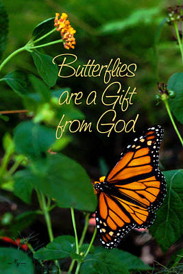 Butterflies Are A Gift From God Art Print