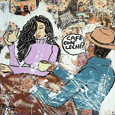 Mixed Media - Cafe Con Leche by Dele Akerejah