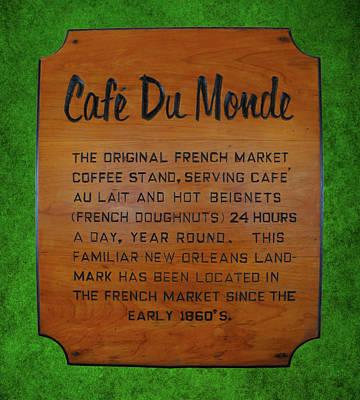 Cafe Du Monde Sign  Art Print