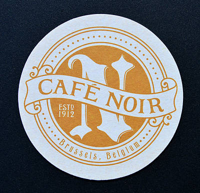 Photograph - Cafe Noir 1912 Beer Coaster by David Lee Thompson