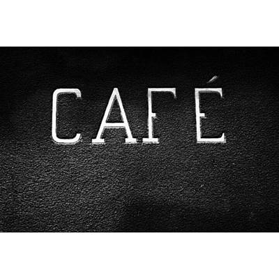 Restaurant Wall Art - Photograph - Cafe Sign by Georgia Fowler