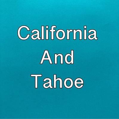 Painting - California And Tahoe by Darice Machel McGuire
