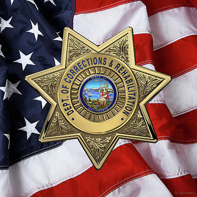 California Department Of Corrections And Rehabilitation - C D C R  Officer Badge Over American Flag Original