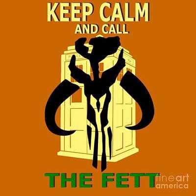 Call The Fett Art Print