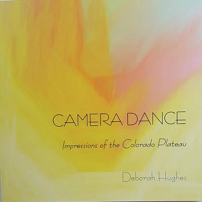 Photograph - Camera Dance by Deborah Hughes