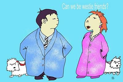 Digital Art - Can We Be Westie Friends? by Debra Baldwin
