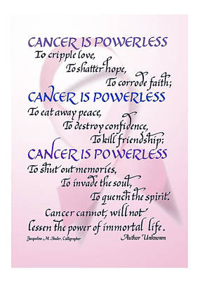Cancer Is Powerless Art Print