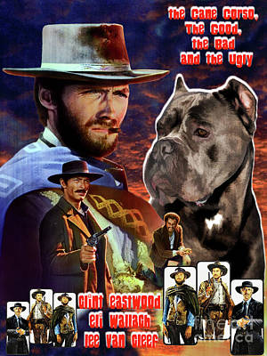 Painting - Cane Corso Art Canvas Print - The Good, The Bad And The Ugly Movie Poster by Sandra Sij