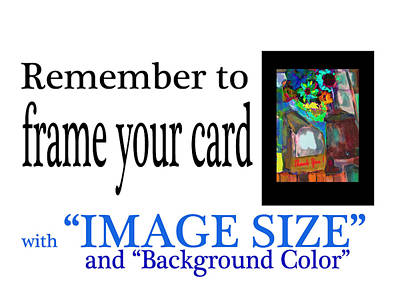 Digital Art - How To Frame Your Cards by Zsanan Narrin