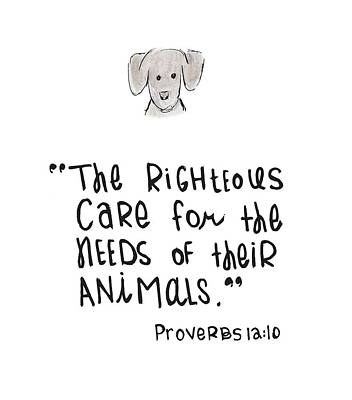 Bible Verse Drawing - Care For Animals by Nancy Ingersoll