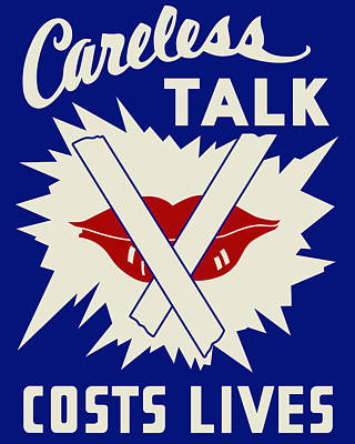 Loose Lips Digital Art - Careless Talk Costs Lives by Finlay McNevin