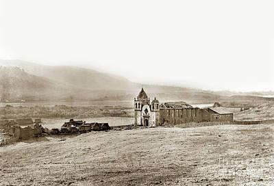 Photograph - Carmel Mission, Near Monterey Circa 1882 by California Views Mr Pat Hathaway Archives