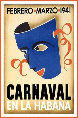 Royalty-Free and Rights-Managed Images - Carnaval En La Habana 1941 - Carnival Mask - Retro travel Poster - Vintage Poster by Studio Grafiikka