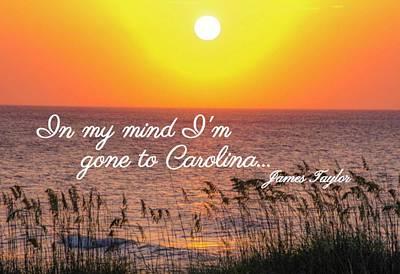 Photograph - Carolina On My Mind by Mary Hahn Ward