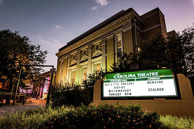 Photograph - Carolina Theatre At Dusk by Anthony Doudt