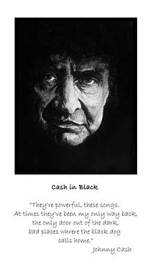 Johnny Cash Painting - Cash In Black - Qoute by William Walts
