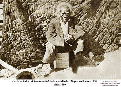 Photograph - Cassiano Indian At San Antonio Mission, 136 Years Old, Monterey Co., Cal. Circa 1880 by California Views Archives Mr Pat Hathaway Archives