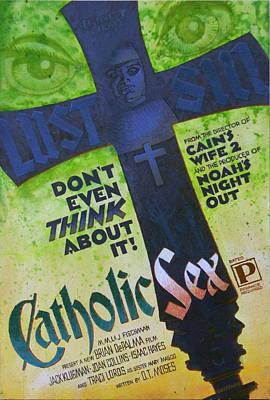 Catholic Sex Original by Ken Bruzenak