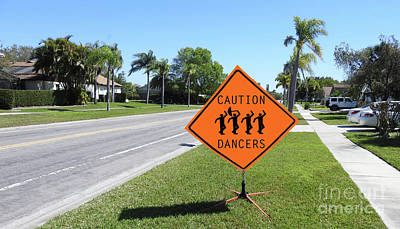 Photograph - Caution Dancers by Larry Mulvehill