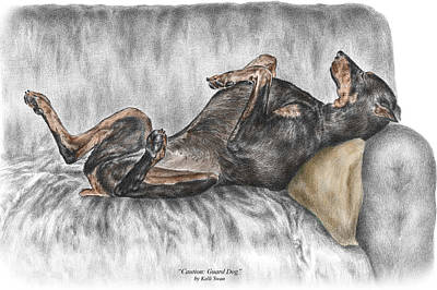 Doberman Drawing - Caution Guard Dog - Doberman Pinscher Print Color Tinted by Kelli Swan