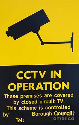 Photograph - Cctv Warning Sign by David Fowler