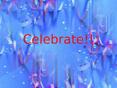 Photograph - Celebrate 1 by Tim Allen